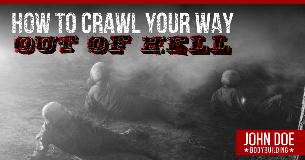 How to crawl your way out of hell