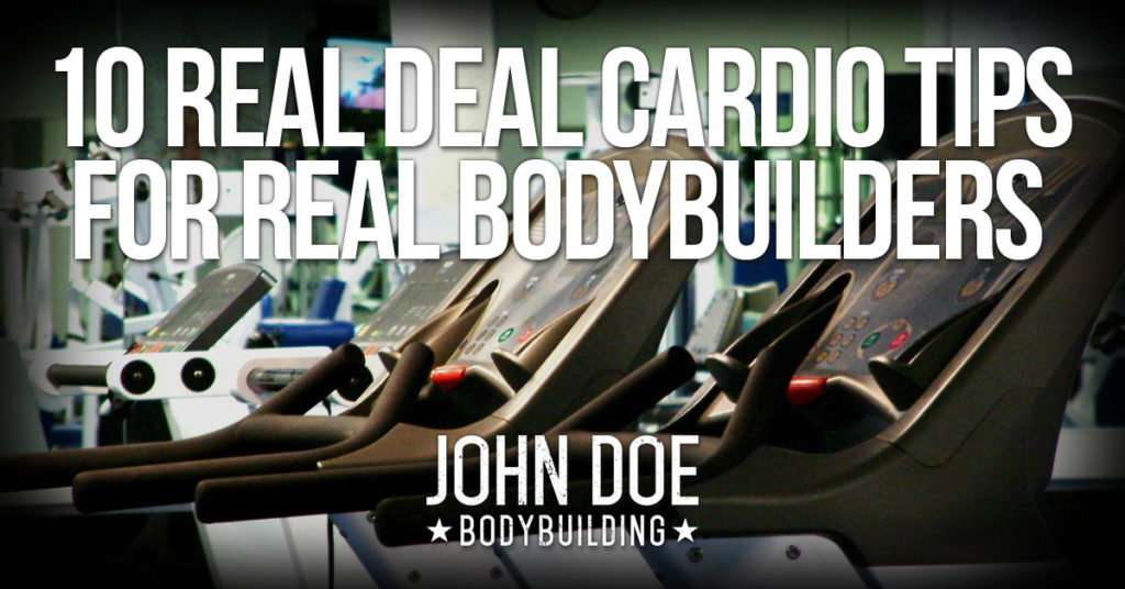 Real Deal Cardio Tips for Bodybuilders
