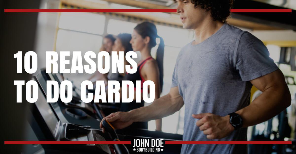 10 Reasons to do Cardio