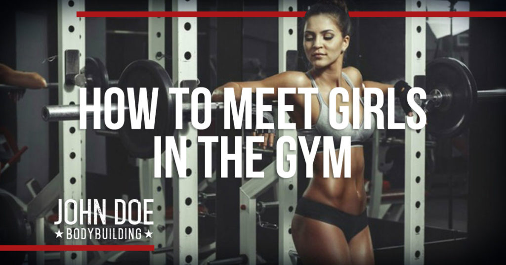 How to meet girls in the gym