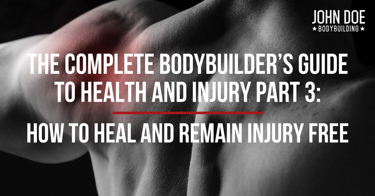 Bodybuilders Guide to Health and Injury Part 3