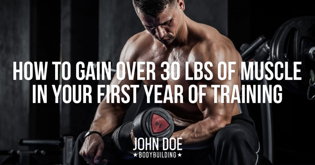 How to gain 30lbs of muscle