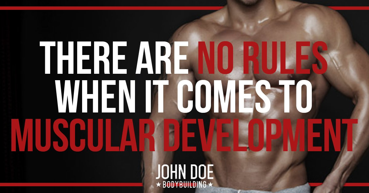 There are no rules for muscular development