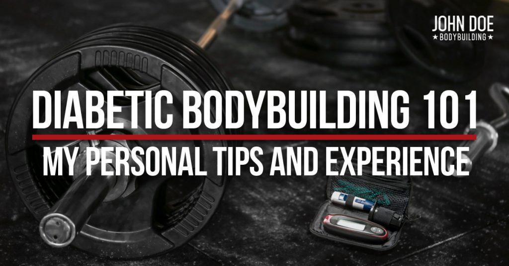 Diabetic Bodybuilding 101