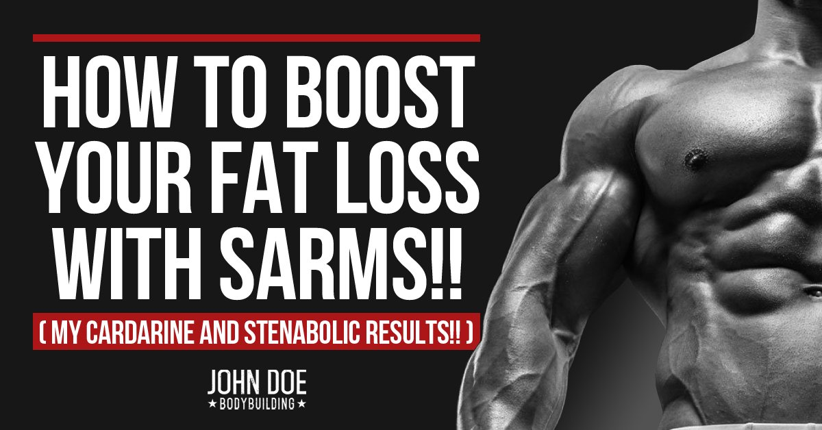 How To Boost Your Fat Loss With Sarms My Cardarine And