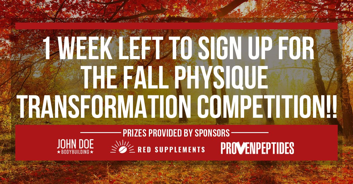 fall physique transformation competition - 1 week left to sign up!