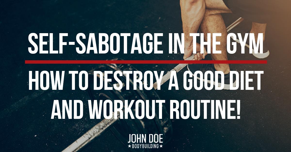 Self-Sabotage in The Gym
