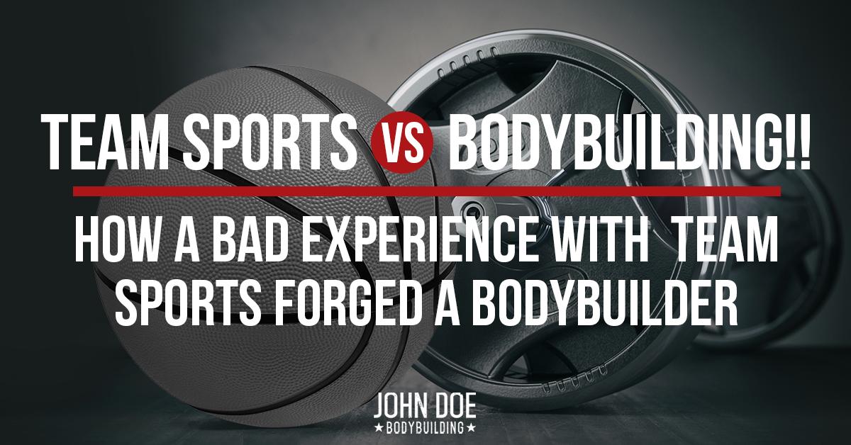 Team Sports vs. Bodybuilding