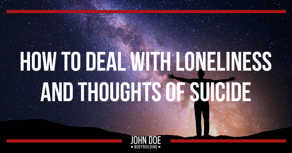 How to Deal with Loneliness and Thoughts of Suicide
