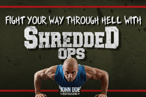 Fight Your Way Through Hell with Shredded Ops
