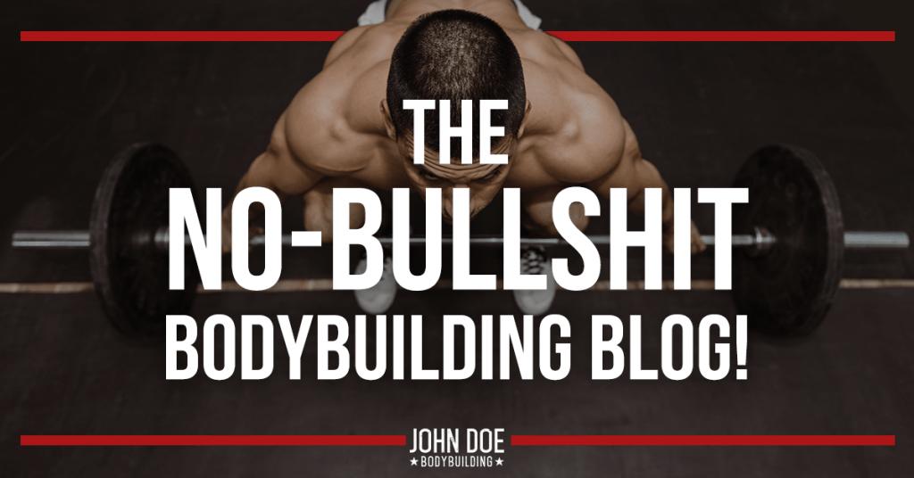 Updates from the no-bullshit bodybuilding blog