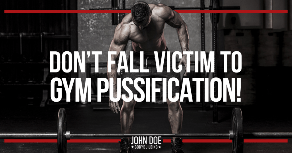 Don't fall victim to gym pussification