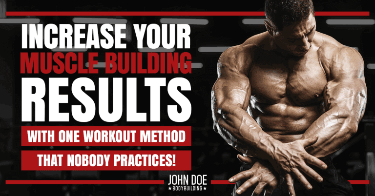 Increase your muscle building results