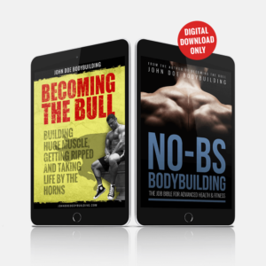 Becoming The Bull & No-BS Bodybuilding