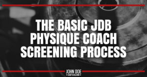 JDB physique coach screening process